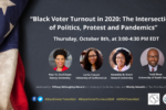 Thumbnail for the post titled: Webinar: NCOBPS-APSA Townhall on Black Voter Turnout in the 2020 Election