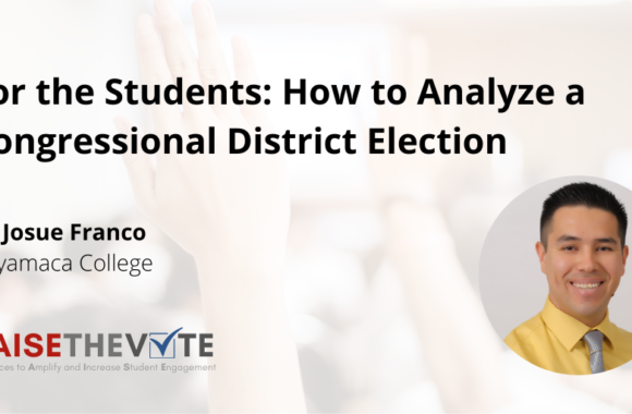 Thumbnail for the post titled: For the Students: How to Analyze a Congressional District Election