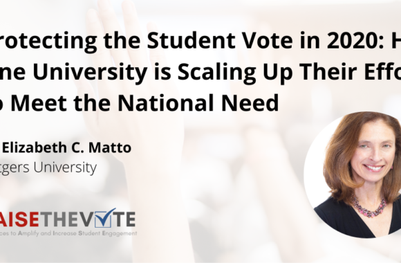 Thumbnail for the post titled: Protecting the Student Vote in 2020: How One University is Scaling Up Their Efforts to Meet the National Need