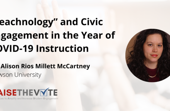 """Thumbnail for the post titled: """"Teachnology"""" and Civic Engagement in the Year of COVID-19 Instruction"""