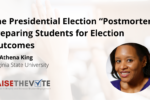 "Thumbnail for the post titled: The Presidential Election ""Postmortem"": Preparing Students for Election Outcomes"