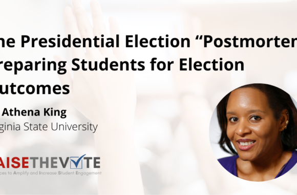"""Thumbnail for the post titled: The Presidential Election """"Postmortem"""": Preparing Students for Election Outcomes"""